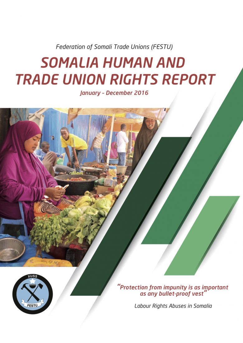 """""""Human and trade union rights violations are rife in Somalia"""", new labour rights report finds"""